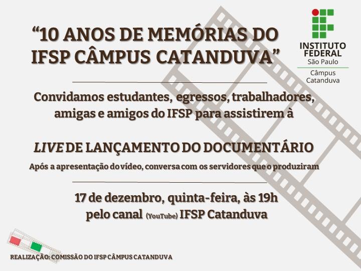 """Live de lançamento do documentário """"10 anos de memórias do IFSP Câmpus Catanduva"""""""