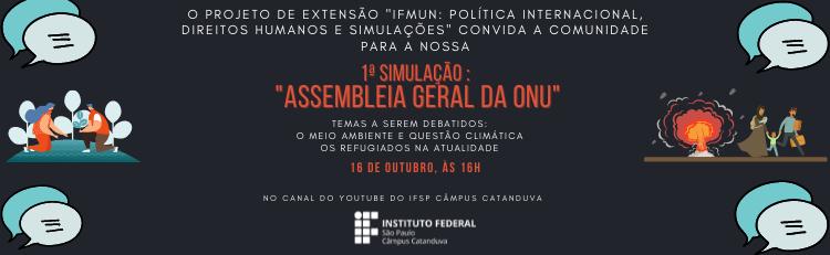 ADIADA - NOVA DATA SERÁ (1ª Simulação - Assembleia Geral da ONU)