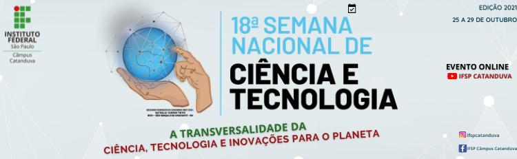 Semana Nacional de Ciência e Tecnologia 2021
